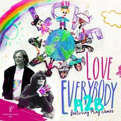 Love Everybody (feat. King James)