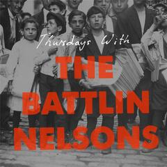 Thursdays with the Battlin' Nelsons