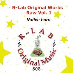 R-Lab Original Works Raw, Vol. 1