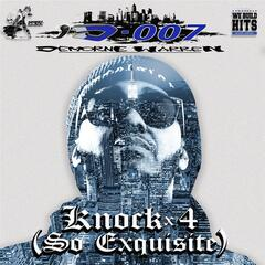 Knock X 4 (So Exquisite) [Radio Version]