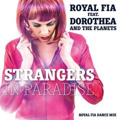 Strangers In Paradise (Dance Mix) [feat. Dorothea And The Planets]