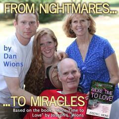 From Nightmares... To Miracles