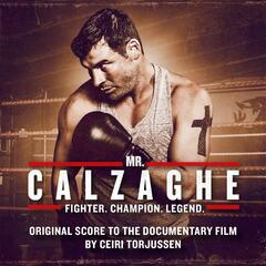 Mr. Calzaghe (Original Score to the Documentary Film)