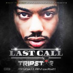 Last Call (feat. Lil Capp & 1200 Money)