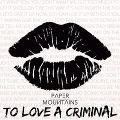 To Love a Criminal