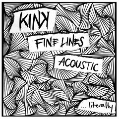 Fine Lines Acoustic...literally