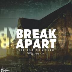 Break Apart (feat. The New Cool)