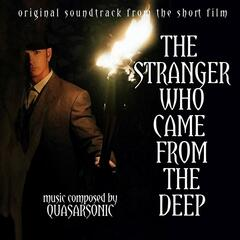 The Stranger Who Came from the Deep (Original Soundtrack from the Short Film)