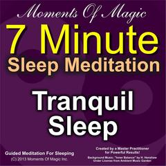 7 Minute Sleep Meditation: Tranquil Sleep