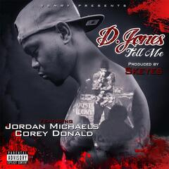Tell Me (feat. Jordan Michaels & Corey Donald)