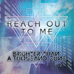 Reach Out to Me