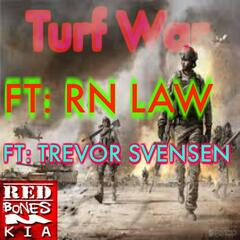 Turf War (feat. Trevor Svensen & RN Law)