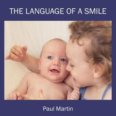 The Language of a Smile