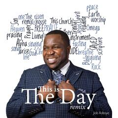This Is the Day (Remix)