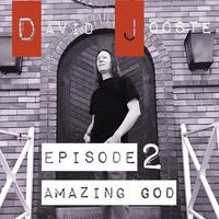 Amazing God, Episode 2