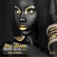 My Dear (feat. Jim Jones)
