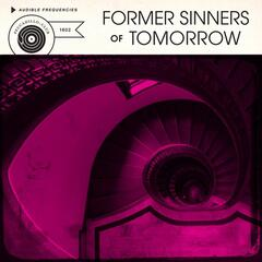 Former Sinners of Tomorrow