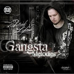 Gangsta Melodies