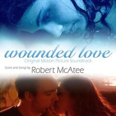 Wounded Love (Original Soundtrack)