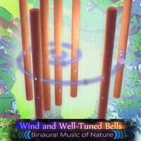 Wind and Well Tuned Bells