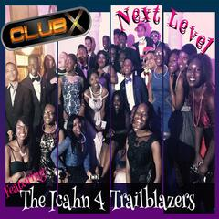 Next Level (feat. The Icahn 4 Trailblazers)