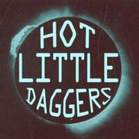 Introducing: The Hot Little Daggers