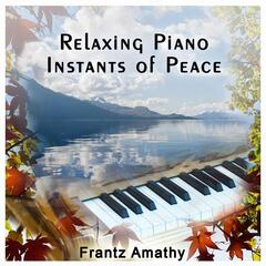 Relaxing Piano Instants of Peace