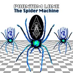 The Spider Machine