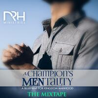 Champions Mentality (The Mixtape)