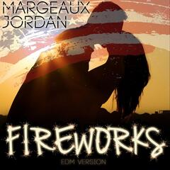 Fireworks (Edm Version)