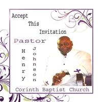 Accept This Invitation (feat. Pastor Henry Johnson)