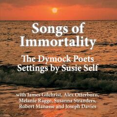Songs of Immortality