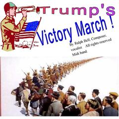 Trump's Victory March