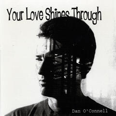 Your Love Shines Through