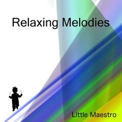 Relaxing Melodies
