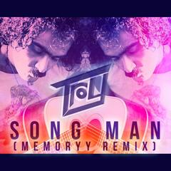 Song Man (Memoryy Remix) [feat. Memoryy]