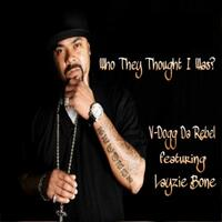 Who They Thought I Was? (feat. Layzie Bone)