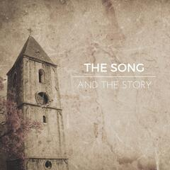 The Song and the Story
