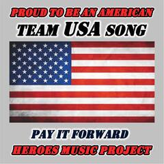 Proud to Be an American (Team USA Song)