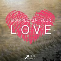 Wrapped in Your Love