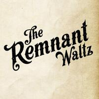 The Remnant Waltz