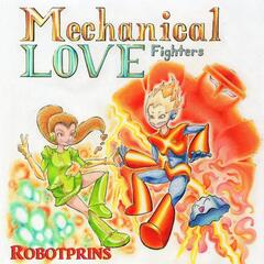 Mechanical Love Fighters
