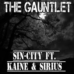 The Gauntlet (feat. Kaine & Sirius)
