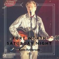 Fort Worth Saturday Night (feat. Ken Cannizzo)