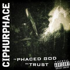 In Phaced God We Trust