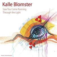 Saw You Come Running Through the Light (feat. Christina Rengefors, Filip Frostemark & Beppe Olsson)