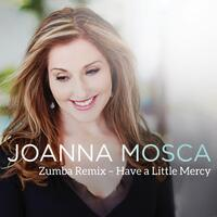 Have a Little Mercy (Zumba Remix)