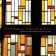 The Eucharist of Beulah and Pearl