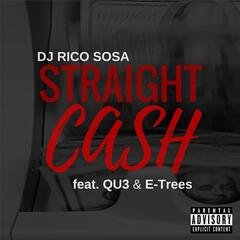 Straight Cash (feat. Qu3 & E-Trees)