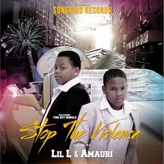 Stop the Violence (feat. Lil L & Amauri)